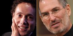 (1) Malcolm Gladwell Says Steve Jobs Became Steve Jobs Because Of This Personality Trait. According to popular author Malcolm Gladwell, an icon in his own right, Jobs didn't become a legend because of intellect, resources, or even 10,000 hours of practice.