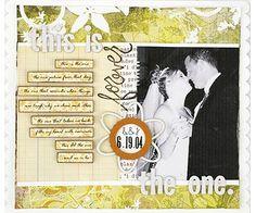 Wedding Scrapbook Layout Ideas The One