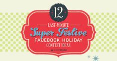 Don't mist these FAST Facebook Contest Ideas for the Holidays! Pin this #Infographic and try one this week! #Facebook