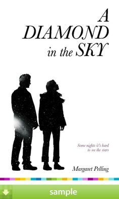 'A Diamond in the Sky' by Margaret Pelling - Download a free ebook sample and give it a try! Don't forget to share it, too.
