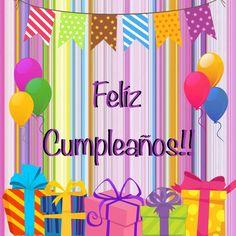 Feliz Cumpleaños Spanish Birthday Wishes, Happy Birthday Text, Happy Birthday Pictures, Happy Birthday Messages, Happy Birthday Greetings, Girl Birthday, Beautiful Birthday Wishes, Happy Wishes, Happy B Day