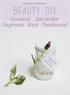 Beauty DIY: Coconut Lavender Ingrown Hair Treatment