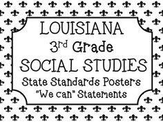 3rd Grade Social Studies Louisiana Standards Posters New Louisiana social studies state standard posters with black and white fleur de lis design. These half-page size posters will make it easier for teachers to post standards in pocket charts, create folders with materials for each standard, or display every standard on a bulletin board. Louisiana Department of Education requires all public schools to implement these standards by Scholastic Runway