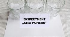 """Jak co piątek i u nas pojawił się eksperyment. Co tym razem zaprezentowaliśmy? ,,Siła papieru"""".   Zainspirowała nas książka ,,Eksperymenty ... Wine Glass, Education, Party, Paper, Parties, Onderwijs, Learning, Wine Bottles"""