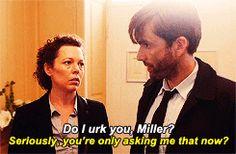 "#Broadchurch ""Do I irk you Miller?"""