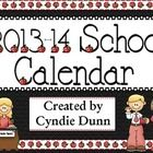 Are you already planning for the 2013-2014 school year?  Here is a calendar to help you get organized.  Featuring the adorable Thistlegirl graphics...