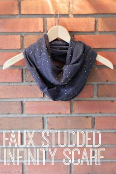 Faux Studded Infinity Scarf - Mad in Crafts #tulipholidaysparkle Fabric Crafts, Sewing Crafts, Sewing Projects, Diy Projects, Do It Yourself Mode, Scarf Tutorial, Diy Fashion, Fashion Design, Altering Clothes