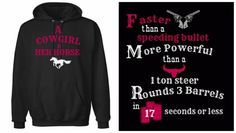 "COWGIRL STRONG SWEATSHIRT ""A Cowgirl & her Horse Faster Than A Speeding Bullet More Powerful Than a 1 Ton Steer Rounds 3 Barrels in 17 Seconds or Less"" with Silver Pistol Steer Bright Pink Barrel Image White Horse on Black Western Hoodie Sweatshirt"