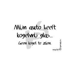 Kogelvrij glas #auto #humor #spreuk #quote