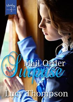 Mail Order Surprise (Harding Family Book by [Thompson, Lucy] Book 1, The Book, Great Books, My Books, Happy Reading, Cozy Mysteries, What To Read, Historical Romance, Romance Novels
