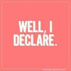 Well, I declare!
