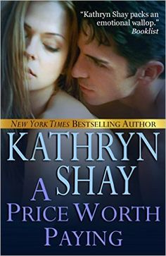 Order A PRICE WORTH PAYING, a gut wrenching romance by NEW YORK TIMES bestselling author Kathryn Shay. A plot which tackles passion, romance, a sexual predator, infidelity and the enduring power of love. Amazon: http://amzn.to/1QB8LLP ‪#‎kindle‬