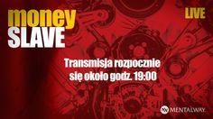 #moneySLAVE #LIVE, show, w którym ktoś wreszcie się przyzna, że ciężka praca wcale nie prowadzi do zamożności!