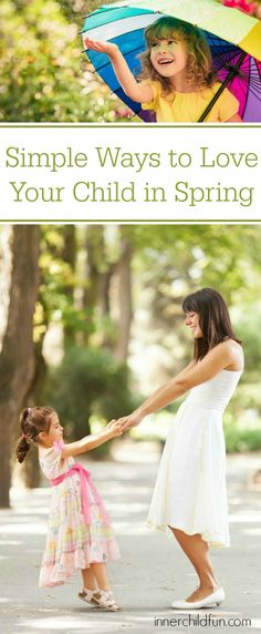 Simple Ways to Love Your Child in Spring - oh! I love these!!