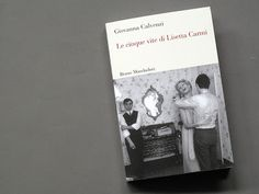 """""""Le cinque vite di Lisetta Carmi"""": she is a great woman, and this is a great book!"""