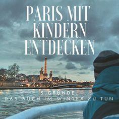 #Paris mit Kindern entdecken: 5 Gründe, das auch im Winter zu tun gibt's unter www.berlinfreckle... Der Vorteil, wenn du diese Stadt im Winter besuchst: Du wirst Paris nicht nur entdecken, du wirst sofort wissen, ob du diese Stadt liebst oder nicht.