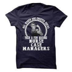 Nurse Case Managers T Shirt, Hoodie, Sweatshirts