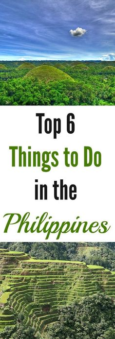 Top 6 Things to Do in the PhilippinesEdit description