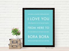I Love You From Here To Bora Bora art print