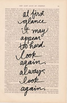 """At first glance it may appear too hard. Look Again. Always look again."" #Quotes #Inspiration #Determination"