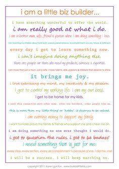 i am a little biz builder! free printable manifesto from karen gunton@ www.buildalittlebiz.com.  words of encouragement!