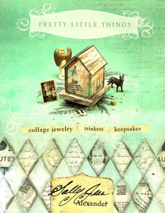 Pretty Little Things: Collage Jewelry, Trinkets and Keepsakes by Sally Jean Alexander 1581808429 9781581808421 Mixed Media Tutorials, Soldering Jewelry, Collage Artists, Book Crafts, Craft Books, Little Things, Lovely Things, Fun Projects, Pretty Little