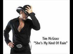 Tim McGraw - She's My Kind Of Rain