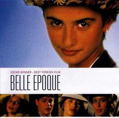 Belle Époque (1992) Directed by Fernando Trueba Written by Rafael Azcona, José Luis García Sánchez and Fernando Trueba Starring: Jorge Sanz, Maribel Verdú, Ariadna Gil, Penélope Cruz, Fernándo Fernán Gómez.