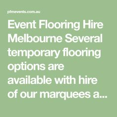 Event Flooring Hire Melbourne Several temporary flooring options are available with hire of our mar. Choices Flooring, New Tricks, Carpet Runner, Melbourne, Design Styles, Runners, Delivery, Interior Design, Rugs