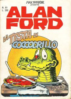 """Alan Ford n.61 """"La Testa di Coccodrillo"""", di Magnus [Roberto Raviola], chine di Paolo Chiarini - luglio 1974"""