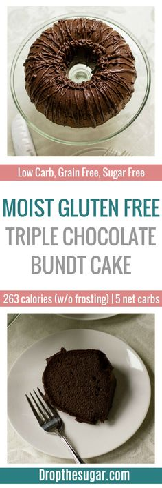 Moist Gluten Free Triple Chocolate Bundt Cake | an easy low carb bundt cake using coconut flour and almond flour for a pound cake like texture. A delicious low carb dessert idea! Pin now to make later!