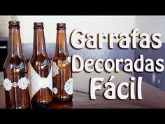DECORAÇÃO DE GARRAFAS FÁCIL - DO LIXO AO LUXO - YouTube