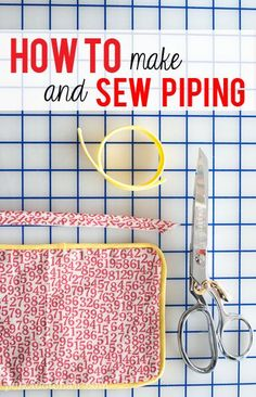 Lecciones de costura: Cómo coser un borde de cordón / Sewing Lessons: How to Sew Piping - The Polka Dot Chair Sewing Blog