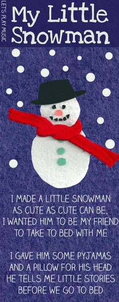 My Little Snowman : Let's Play Music Sung to the tune of I had A Little Nut Tree