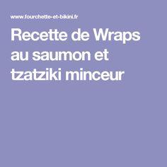 Recette de Wraps au saumon et tzatziki minceur