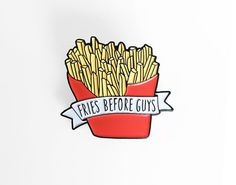 Illustrated Fries before guys enamel pin. The brooch measures about 1 by 1.25 inches. (25x31mm)  - Please read my shipping and refund policies