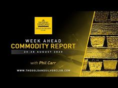 WEEK AHEAD COMMODITY REPORT: Gold & Silver Price Forecast: 24 - 28 August 2020 - YouTube