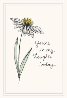 Single Flower You're Always in My Thoughts Sympathy Card - Greeting Cards - Hallmark Words For Sympathy Card, Writing A Sympathy Card, Thinking Of You Quotes Sympathy, Sympathy Quotes, Miss You Cards, Card Drawing, Paint Cards, Card Sentiments, Get Well Cards