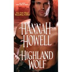 Highland Wolf (Murray Family #15) by Hannah Howell *4 Stars - Hotness Rating 3 out of 5*