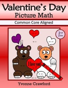 Valentine's Day Common Core Picture Math (second grade) Color by Number | by Yvonne Crawford | $3.00