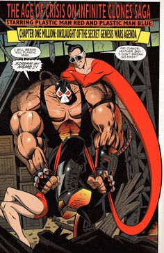 Bane vs Plastic Man.