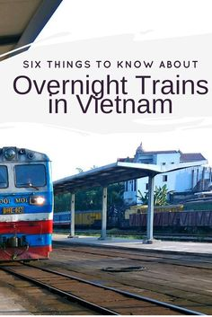 Six Things to know about Overnight Trains in Vietnam. Trains are my favourite method of transport for long distances and what better way to get across Vietnam than sleeper trains. This guide will explain what to expect, options for cabins on the train journey, what to take on the train and much more.