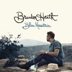 Brandon Heath - Blue Mountain