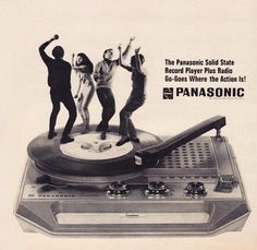 """3345rpmz:""""The Panasonic Solid State Record Player Plus Radios Go-Goes Where the Action Is!"""""""