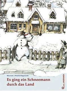 Es ging ein Schneemann durch das Land von Mira Lobe.....♔...
