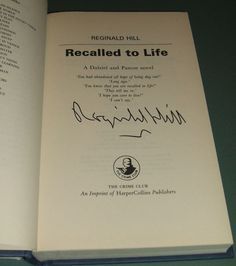 Signed English 1st Edition of Recalled to Life by Reginald Hill   Fine in Fine