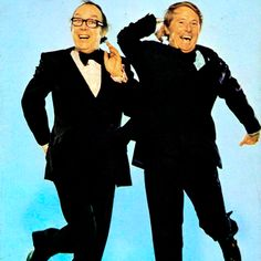 If you didn't watch Morecambe and Wise in the 1970's you didn't have a sense of humour.