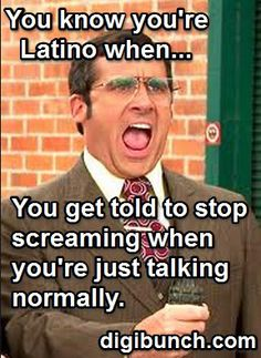 Pero escúchameeee! OMG this is my cousins all the time at the stores