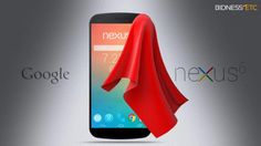 Google is rumored to unveil the Nexus 6 smartphone, an HTC-manufactured Nexus 9 tablet, and its latest OS–Android L– on October 16, according to a report from Android Authority