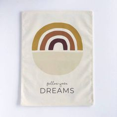 Rainbow 'Follow your Dreams' – Nursery Print – And so to Shop Calico Fabric, Hanging Frames, Rainbow Wall, Nursery Prints, Craft Kits, Positive Vibes, Kids Bedroom, Decor Styles, Printing On Fabric